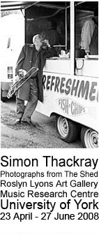 Simon Thackray Photo Exhibition