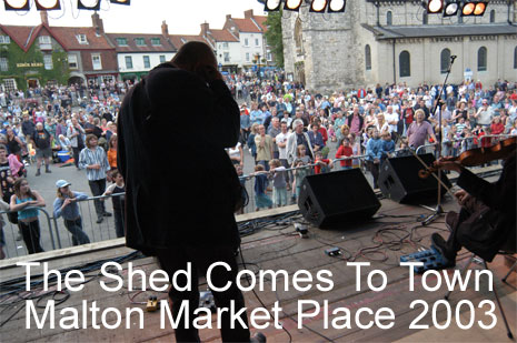 The Shed in Malton Market Place 2003